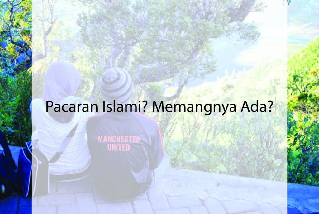 pacaran islami memangnya ada